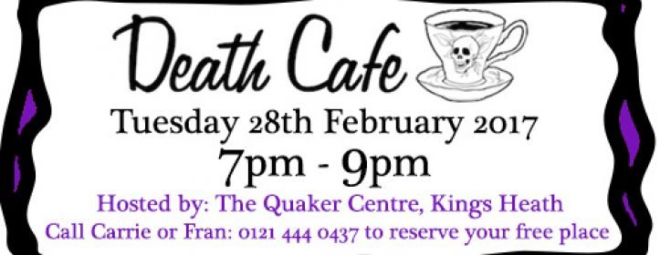Death Cafe 28th Feb'17